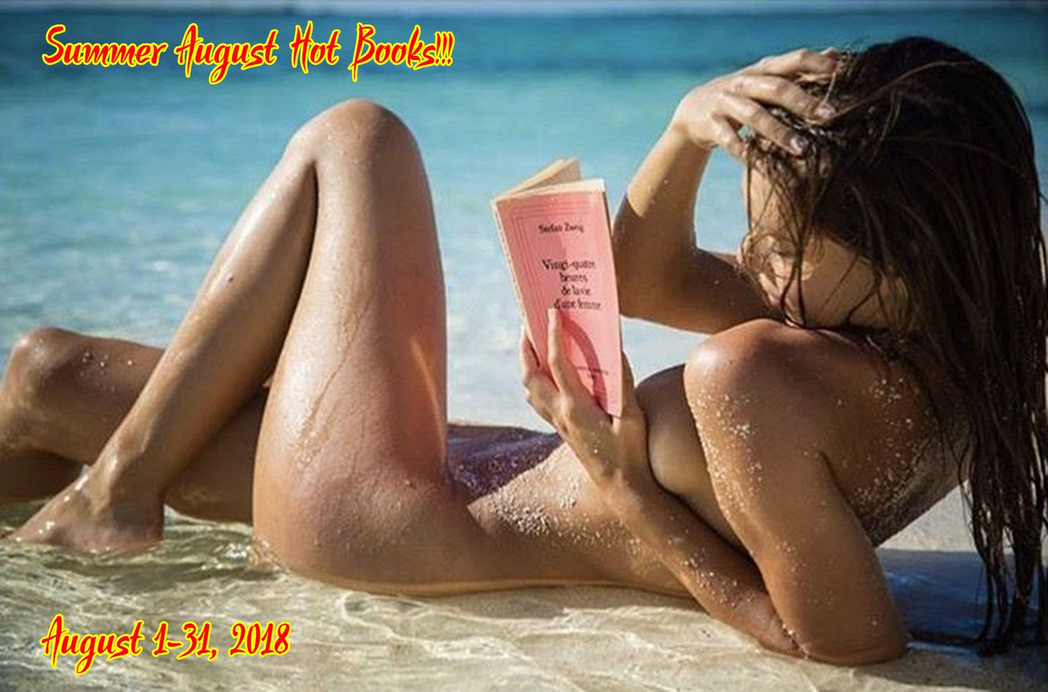 Hot Books For Your Vacations Claim As Many Books As You Like Take Care And Have A Summer Full Of Erotica And Romance
